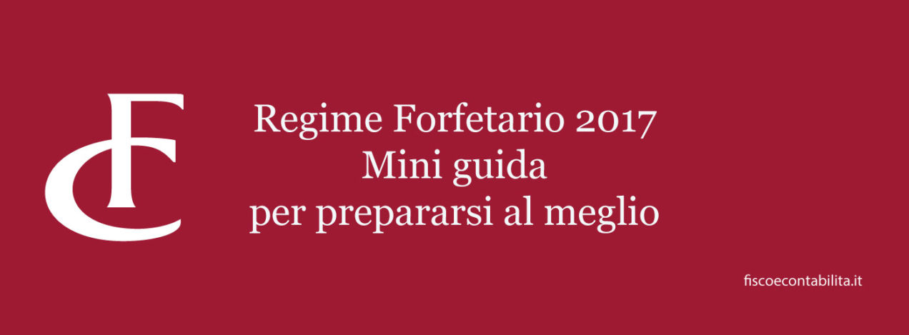 Bien connu Regime forfetario 2017 | Fisco e contabilità TM81