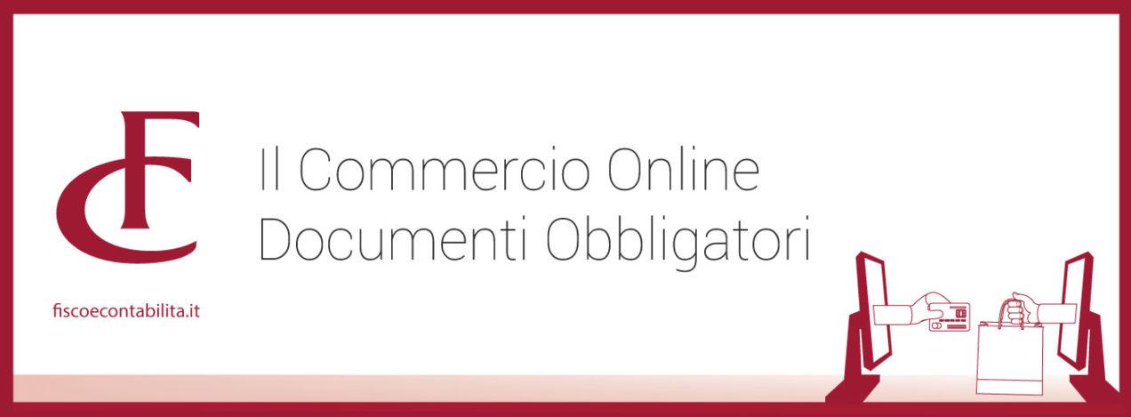 commercio online documenti-obbligatori vendita restituzione prodotto