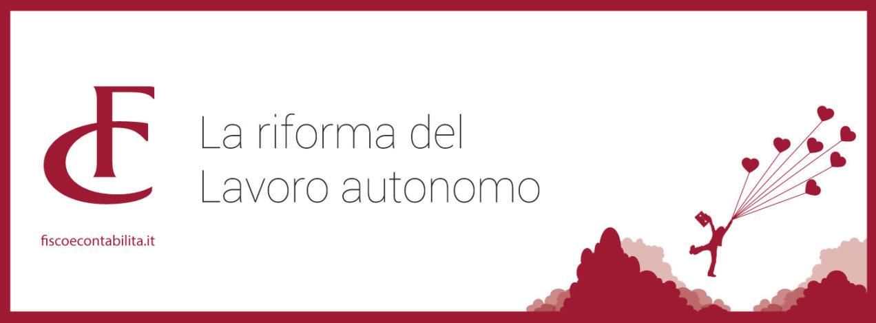 Immagine fisco e contabilità la riforma del lavoro autonomo